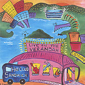 Live On The Verandah by Hot Club Sandwich