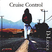 Cruise Control by D-Lucca