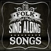 Play & Download Folk Sing Along Songs by Various Artists | Napster
