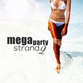 Play & Download Mega Strand Party, Vol. 2 by Various Artists | Napster