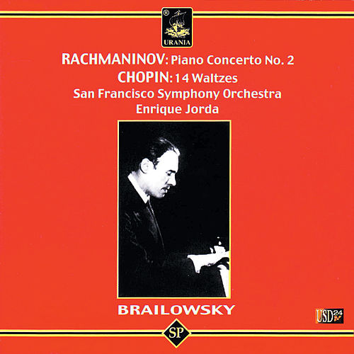 Play & Download Brailowsky Plays Rachmaninov & Chopin by Alexander Brailowsky | Napster