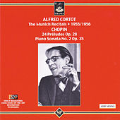 Play & Download Cortot Plays Chopin: The Munich Recitals: 1955/1956 by Alfred Cortot | Napster