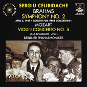 Play & Download Mozart: Violin Concerto No. 5 - Brahms: Symphony No. 2 by Sergiu Celibidache | Napster
