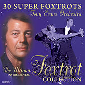 Play & Download The Ultimate Foxtrot Collection by Tony Evans | Napster