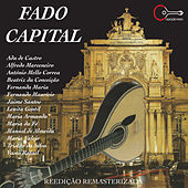Fado Capital 1 (Remastered) by Various Artists