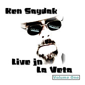 Play & Download Live in La Veta, Vol. 1 by Ken Saydak | Napster