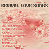 Greatest Revival Love Songs von Various Artists
