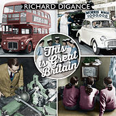 Play & Download This Is Great Britain by Richard Digance | Napster