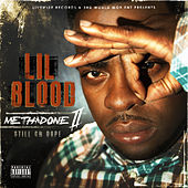 Play & Download Methadone Pt. 2 (Still on Dope) by Lil Blood | Napster