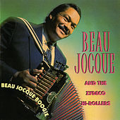 Play & Download Beau Jocque Boogie by Beau Jocque & the Zydeco Hi-Rollers | Napster