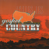 Play & Download This Is Gospel Country by Various Artists | Napster