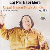 Play & Download Laj Pal Nabi Mere by Nusrat Fateh Ali Khan | Napster