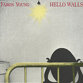 Play & Download Hello Walls by Faron Young | Napster
