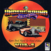 Play & Download Underground Oldies Vol. 1 - Rare and Hard to Find Oldies by Various Artists | Napster