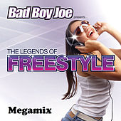 Play & Download Badboyjoe's Legends of Freestyle Megamix by Various Artists | Napster