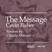 The Message von Cevin Fisher