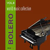 Bolero, Vol. 8 by Various Artists