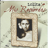 Play & Download Mis Recuerdos by Lolita | Napster