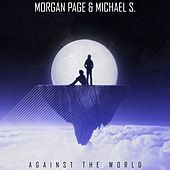Play & Download Against the World - Single by Morgan Page | Napster