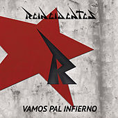 Play & Download Vamos Pal Infierno by Reincidentes | Napster