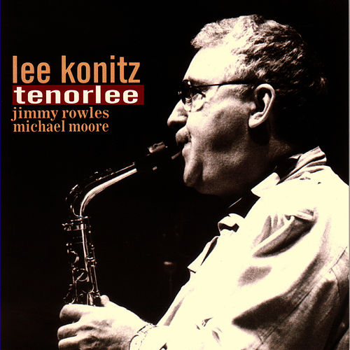 Tenorlee by Lee Konitz