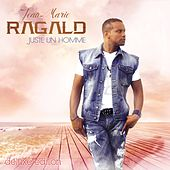 Play & Download Juste un homme (Remastered deluxe edition) by Jean-Marie Ragald | Napster