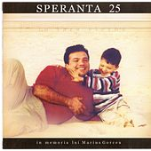 Play & Download Speranta, Vol. 25 (In memoria lui Marius Gorcea) by Speranta | Napster