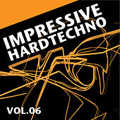 Impressive Hardtechno, Vol. 6 by Various Artists