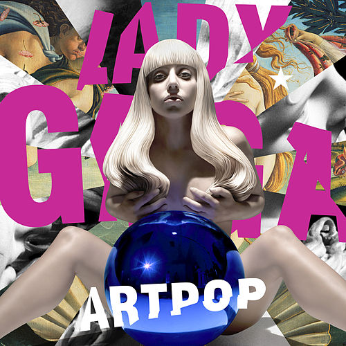 Play & Download Artpop by Lady Gaga | Napster