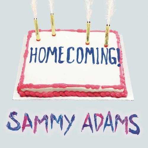 Homecoming by Sammy Adams