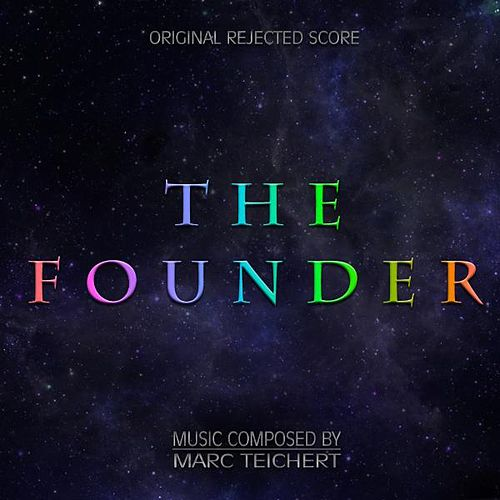 Play & Download The Founder by Marc Teichert | Napster