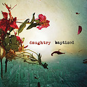 Baptized by Daughtry