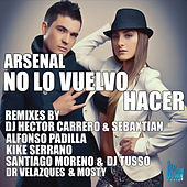 Play & Download No Lo Vuelvo Hacer by Arsenal | Napster