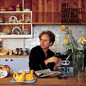 Play & Download Fate For Breakfast by Art Garfunkel | Napster