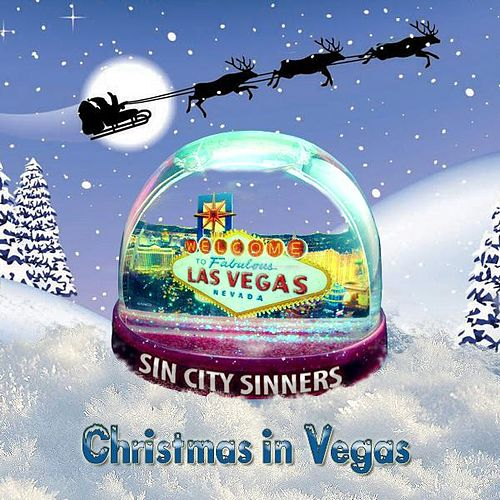 Play & Download Christmas in Vegas by Sin City Sinners | Napster