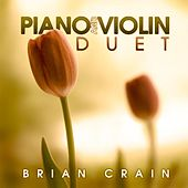 Piano and Violin Duet by Brian Crain