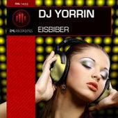 Play & Download Eisbiber by DJ Yorrin | Napster