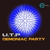 Play & Download Demoniac Party by UTP | Napster