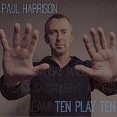 Ten Play Ten by Paul Harrison