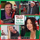 Play & Download Hell for the Holidays by Bob & Sheri | Napster