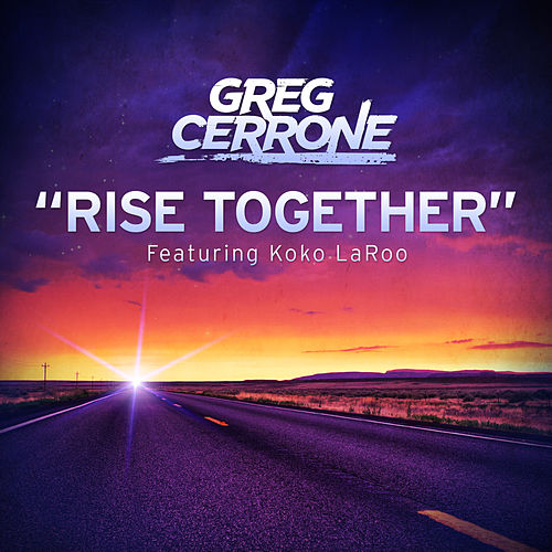 Play & Download Rise Together by Greg Cerrone | Napster