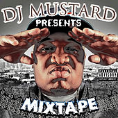 DJ Mustard Presents Mixtape by DJ Mustard