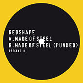 Play & Download Made of Steel by Redshape | Napster