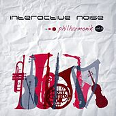 Play & Download Philharmonik 2 - Single by Interactive Noise | Napster