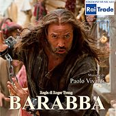 Play & Download Barabba (Original Soundtrack) by Paolo Vivaldi | Napster