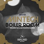 Play & Download Boiler Room by Mintech | Napster