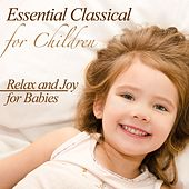 Essential Classical for Children by Various Artists