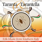 Taranta & Tarantella (Folk Music from Southern Italy) by Various Artists