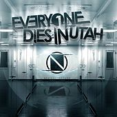 Play & Download Neutral Ground by Everyone Dies In Utah | Napster