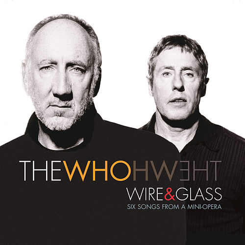 Play & Download Wire And Glass by The Who | Napster